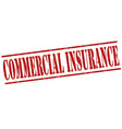 commercial insurance stamp vector image vector image
