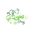 happy st patrick day calligraphy hand drawing vector image