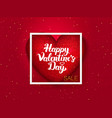 happy valentines day red postcard vector image vector image