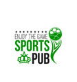 soccer sports pub or football beer bar icon vector image vector image
