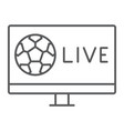 soccer tv thin line icon game and play football vector image vector image