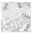 You Cant Spoil a Child through Love Word Cloud vector image vector image