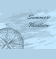 summer vacation banner with wind rose vector image vector image