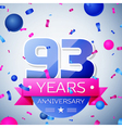 Ninety three years anniversary celebration on grey vector image vector image