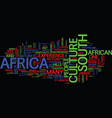 the cast of culture in south africa text vector image vector image