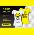 t-shirt mockup with smile and funny phrase in two vector image vector image