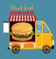 street food car delicious juicy burger with vector image vector image