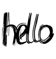 Hello hand lettering Handmade calligraphy vector image vector image