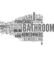a new look for your bathroom text word cloud vector image vector image