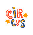 circus show banner carnival festive design vector image vector image