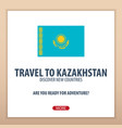 travel to kazakhstan discover and explore new vector image vector image