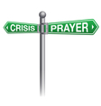 Crisis and Prayer Sign Concept vector image