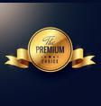 premium choice golden label design vector image vector image