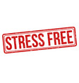 stress free sign or stamp vector image vector image