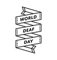world deaf day greeting emblem vector image vector image