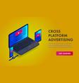cross-device programmatic advertising isometric vector image vector image
