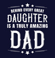 fathers day quote saying t shirt design vector image vector image