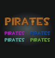 set wooden and multi-colored inscriptions pirates vector image