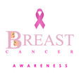 breast cancer awareness poster in pink colors vector image vector image