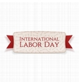 International Labor Day realistic Holiday Banner vector image vector image