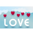 paper art heart and love text in the sky concept vector image vector image