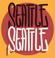 seattle washington usa hand drawn lettering vector image vector image