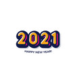 cartoon 2021 happy new year funni card for vector image