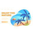 enjoy nature web page travel template vector image