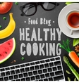 Creative cooking food blog healthy cooking vector image vector image