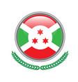 burundi flag button burundi flag icon of burundi vector image