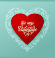 happy valentines day card big red heart vector image vector image