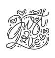 monoline calligraphy phrase just love vector image vector image