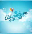 the adventure begins typography design and air vector image