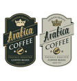 two labels for coffee beans in retro style vector image vector image
