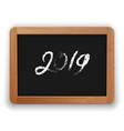 2019 chalk calligraphy on the blackboard vector image vector image