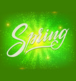 hand drawn lettering spring on abstracy green vector image vector image