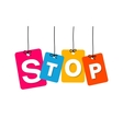 colorful hanging cardboard Tags - stop vector image vector image