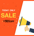 today only sale up to 50 off yellow megaphone vec vector image vector image