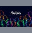 happy birthday colorful balloons celebration vector image