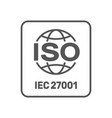 iso 27001 certified label iso iec 27001 sign vector image