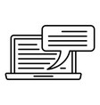 laptop chatting icon outline style vector image