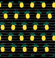pineapples on black and white stripes seamless vector image