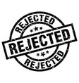 rejected round grunge black stamp vector image vector image