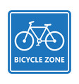 bicycle zone sign vector image