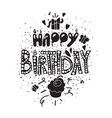 black and white poster with birthday greetings vector image