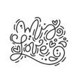 calligraphy phrase my love monoline vector image vector image