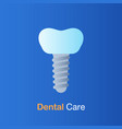 dental care concept implant dentistry root canal vector image