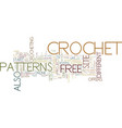 free crochet text background word cloud concept vector image vector image