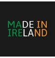 Made in Ireland vector image