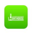 lighthouse icon green vector image